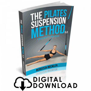 Pilates949 Suspension Method Rebecca Beckler PSM 5.0 eBook